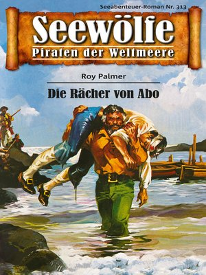 cover image of Seewölfe--Piraten der Weltmeere 313