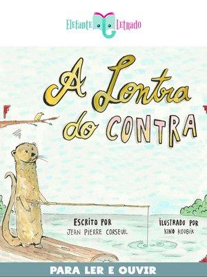 cover image of A Lontra do Contra