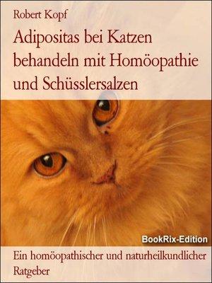 cover image of Adipositas bei Katzen behandeln mit Homöopathie und Schüsslersalzen