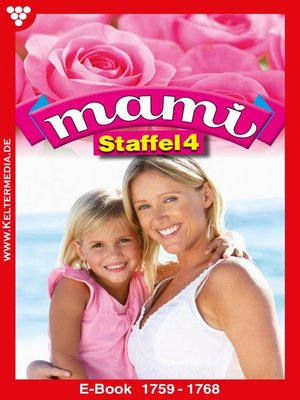 cover image of Mami Staffel 4 – Familienroman