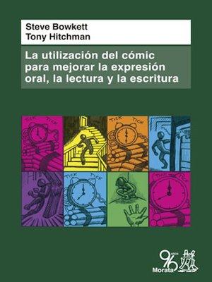 cover image of La utilización del cómic para mejorar la expresión oral, la lectura y la escritura