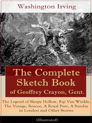 cover image of The Complete Sketch Book of Geoffrey Crayon, Gent. (Illustrated)