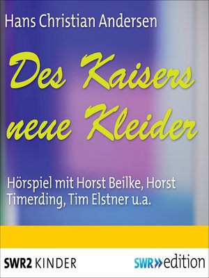 cover image of Des Kaisers neue Kleider