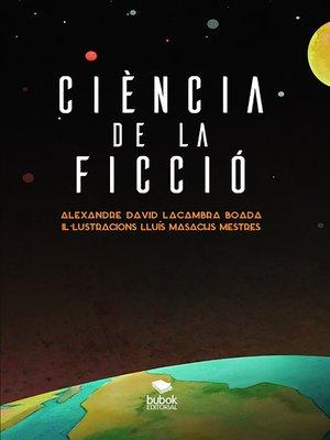 cover image of Ciència de la ficció