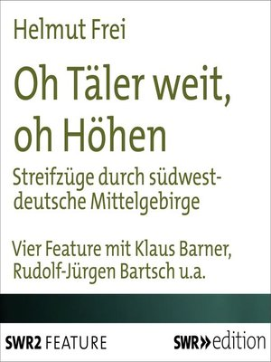 cover image of Oh Täler weit, oh Höhen
