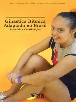 cover image of Ginástica rítmica adaptada no Brasil