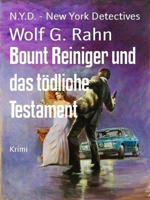 cover image of Bount Reiniger und das tödliche Testament
