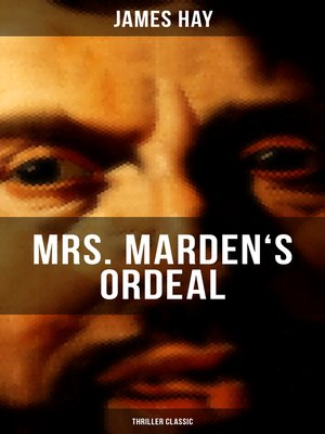 cover image of MRS. MARDEN'S ORDEAL (Thriller Classic)