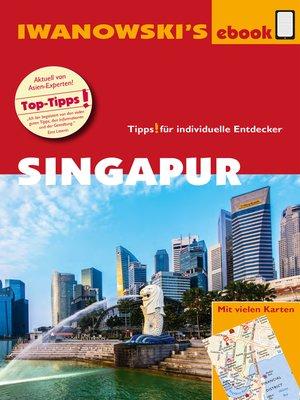 cover image of Singapur--Reiseführer von Iwanowski