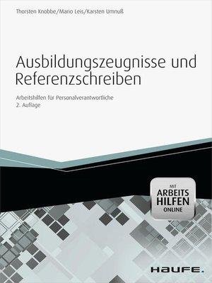 cover image of Ausbildungszeugnisse und Referenzschreiben--mit Arbeitshilfen online