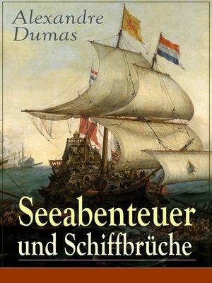 cover image of Seeabenteuer und Schiffbrüche
