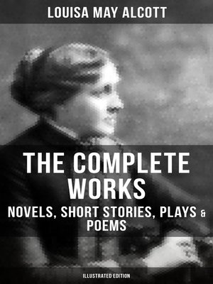 cover image of THE COMPLETE WORKS OF LOUISA MAY ALCOTT