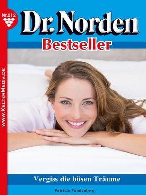 cover image of Dr. Norden Bestseller 212 – Arztroman