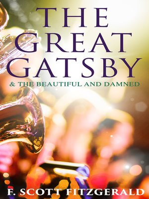 cover image of The Great Gatsby & the Beautiful and Damned