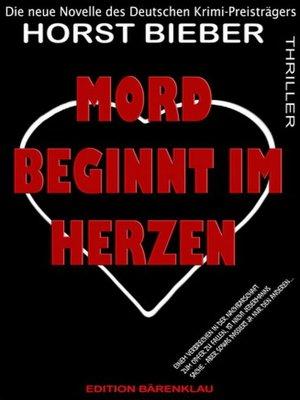 cover image of Mord beginnt im Herzen