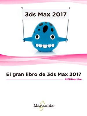 cover image of El gran libro de 3DS Max 2017