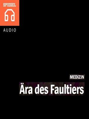 cover image of MEDIZIN--Ära des Faultiers