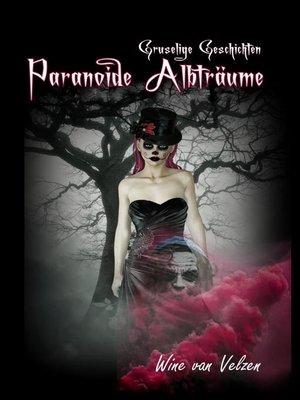 cover image of Paranoide Albträume