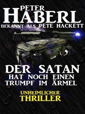 cover image of Der Satan hat noch einen Trumpf im Ärmel