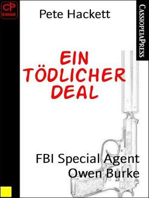 cover image of Ein tödlicher Deal