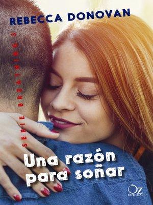 cover image of Una razón para soñar (Breathing 3)