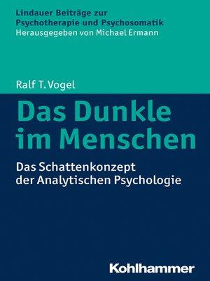 cover image of Das Dunkle im Menschen