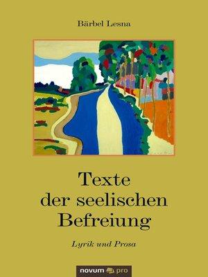 cover image of Texte der seelischen Befreiung