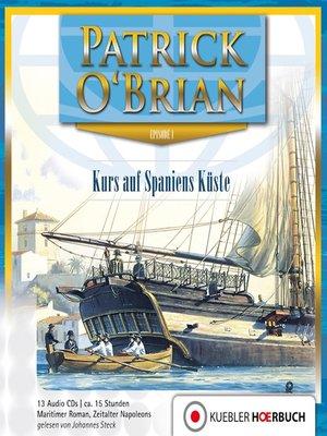 cover image of Kurs auf Spaniens Küste