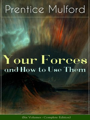 cover image of Your Forces and How to Use Them (Six Volumes--Complete Edition)