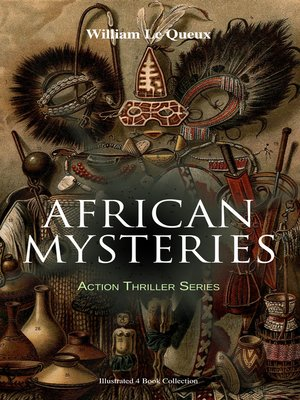 cover image of AFRICAN MYSTERIES--Action Thriller Series (Illustrated 4 Book Collection)