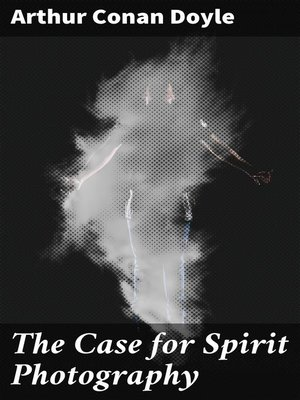 cover image of The Case for Spirit Photography