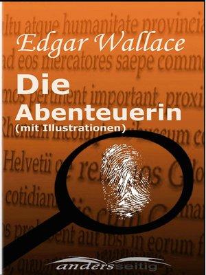 cover image of Die Abenteuerin (mit Illustrationen)