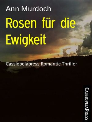 cover image of Rosen für die Ewigkeit