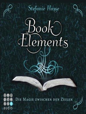 cover image of BookElements. Die Magie zwischen den Zeilen