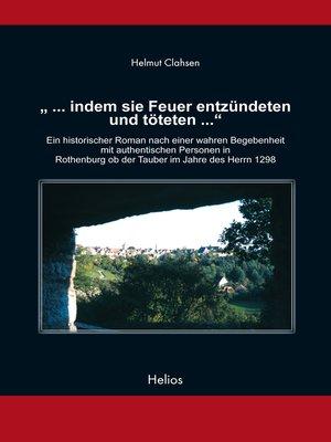 """cover image of """"... indem sie Feuer entzündeten und töteten ..."""""""