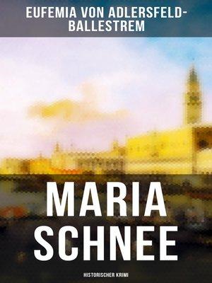 cover image of Maria Schnee (Historischer Krimi)