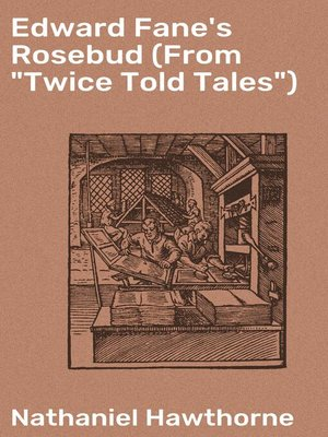 "cover image of Edward Fane's Rosebud (From ""Twice Told Tales"")"
