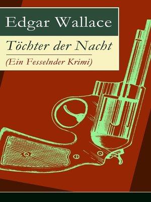 cover image of Töchter der Nacht (Ein Fesselnder Krimi)