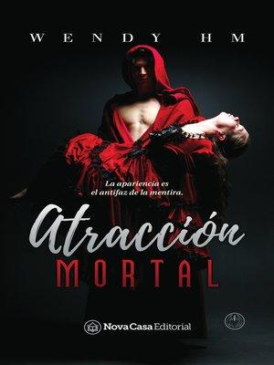 cover image of Atracción mortal