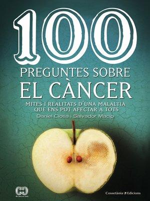 cover image of 100 preguntes sobre el càncer