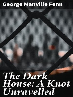 cover image of The Dark House