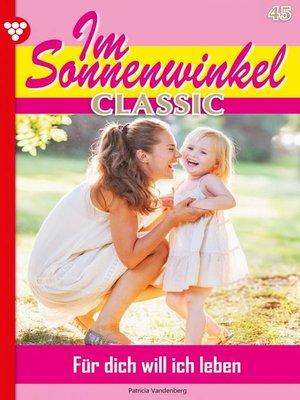 cover image of Im Sonnenwinkel Classic 45 – Familienroman