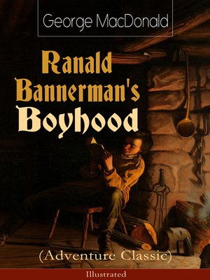 cover image of Ranald Bannerman's Boyhood (Adventure Classic)--Illustrated