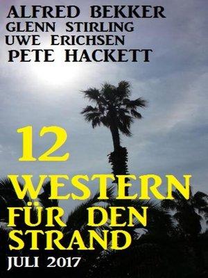 cover image of 12 Western für den Strand Juli 2017