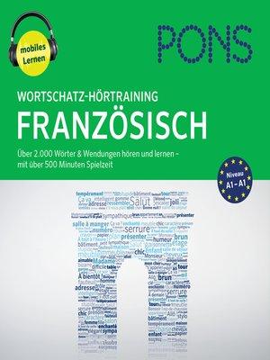 cover image of PONS Wortschatz-Hörtraining Französisch