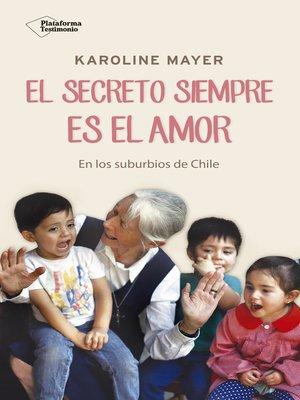 cover image of El secreto siempre es el amor
