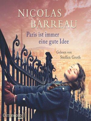 cover image of Paris ist immer eine gute Idee