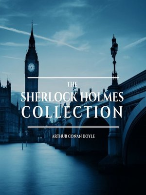 cover image of The Sherlock Holmes Collection