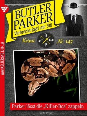 cover image of Butler Parker 147 – Kriminalroman
