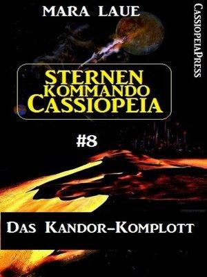 cover image of Sternenkommando Cassiopeia 8